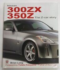 NISSAN 300ZX 350Z THE Z CAR STORY - BRIAN LONG - VELOCE PUBLISHING 2004 [*N24]
