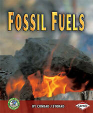Fossil Fuels, New, Walker, Sally M. Book