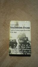 Stichwort : Front - Adolf Görtz Tagebuch eines jungen Deutschen 1938-1942