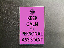 KEEP CALM I'M A PERSONAL ASSISTANT PINK FRIDGE MAGNET BIRTHDAY GIFT PRESENT