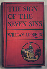 The Sign Of The Seven Sins by William Le Queux 1st Lippincott 1901