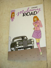 MELANY ROAD- Volume 1- EO- BD Olivier Marin auteur de Margot- Ed. limitée