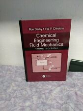 Chemical Engineering Fluid Mechanics by Darby, Ron, Chhabra, Raj P.