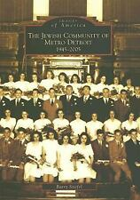 The Jewish Community of Metro Detroit:  1945-2005   (MI)  (Images of A-ExLibrary