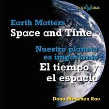 Space and Time / El Tiempo Y El Espacio (Bookworms: Earth Matters / Nuestro