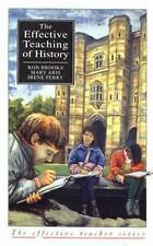 The Effective Teaching of History by Mary Aris, Ron Brooks, Irene Perry (Paperb…