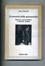 Jean Clavreul # IL ROVESCIO DELLA PSICOANALISI # Dedalo Libri 1981