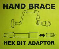 """HAND BRACE 1/4"""" HEX BIT ADAPTOR - FOR STANLEY, MARPLES, ETC"""