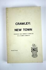 CRAWLEY: NEW TOWN (England) by Jacob Fried 1st/1st Anthropology Study