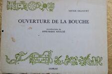 DELCOURT Xavier Ouverture de la bouche.