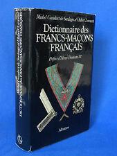 DICTIONNAIRE DES FRANCS-MACONS FRANCAIS