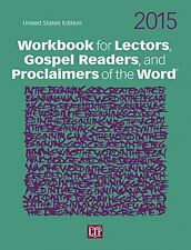 Workbook for Lectors, Gospel Readers, and Proclaimers of the Word 2015 USA by