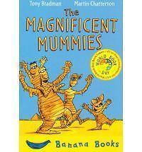 The Magnificent Mummies :, Bradman, Tony, New Book