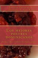 Los Mejores Postres Dominicanos : 10 Postres T�picos de Quisqueya by Arturo...