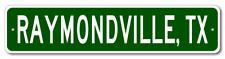 RAYMONDVILLE, TEXAS  City Limit Sign - Aluminum