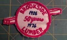 BROOKSIDE LUMBER CO. 50 YEAR PATCH.  CUT-EDGE, EMBROIDERED ON TWILL.
