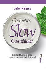 Cosmetica slow. NUEVO. Envío URGENTE. MEDICINA Y SALUD (IMOSVER)