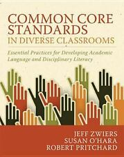 Common Core Standards in Diverse Classrooms : Essential Practices for Develop...