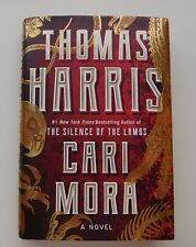 Cari Mora by Thomas Harris The Creator of Hannibal Lecter Read Once (2019)