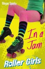 In A Jam (Roller Girls) by Megan Sparks Book The Cheap Fast Free Post
