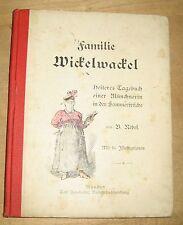 antikes Kinder Buch Familie Wickelwackel Rebel Haushalter München 1910 1920