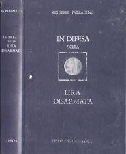 In difesa della lira disarmata. . Giuseppe Palladino. 1977. IED.
