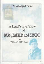 A Bards Eye View of Bars Battles and Beyond - William Bill Dodd - Acceptable ...