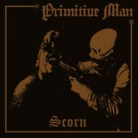 PRIMITIVE MAN - SCORN  CD  7 TRACKS HEAVY METAL/DOOM METAL NEU