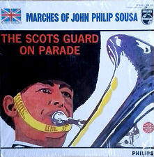 SCOTS GUARD ON PARADE - MARCHES OF JOHN PHILIP SOUSA - PHILIPS LP - IN SHRINK