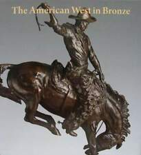 BOEK/LIVRE : The American West in Bronze 1850-1925 (brons beeld,indiaan,cowboy