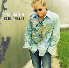 Pat Green    Cannonball