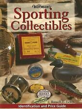 Warman's Sporting Collectibles ID & Price Guide by Russell E. Lewis