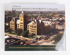 A History of Wayne State University in Photographs by Evelyn Aschenbrenner, VG+