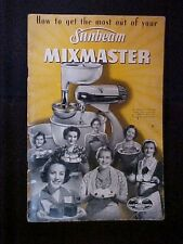 How To Get the Most Out of Your Sunbeam Mixmaster 62532