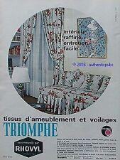 PUBLICITE TRIOMPHE RHOVYL TISSU D'AMEUBLEMENT VOILAGE DE 1966 AD PUB VINTAGE
