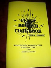 Flash Powder Cookbook ~ Third Edition ~ Pyrotechnic Formulation NEW
