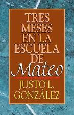 Tres meses en la escuela de Mateo, González, Justo L., Good Condition, Book