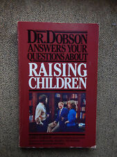 Dr. Dobson Answers Your Questions About Raising Children, Homeschool