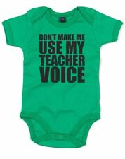 Don't Make Me Use My Teacher Voice Printed Baby Grow Romper New Born Gift Funny