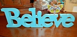 Shelf Sitter, Believe Wooden Sign, Teal with butterfly