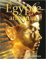 Egypte Ancienne : Le Temps Des Pharaons, Robert William Hamilton   ,Parragon ,20