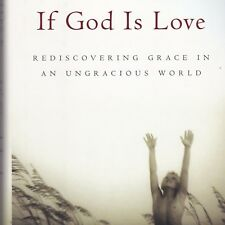 God Is Love  Rediscovering Grace in an Ungracious World Religion Hardcover Book