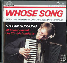 Whose Song-20th Century Accordion Music; Stefan Hussong; Thorofon 1993 CD