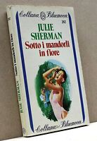 SOTTO I MANDORLI IN FIORE - J. Sherman [Bluemoon n. 282]