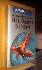 URANIA ARGENTO #  2-ANNE McCAFFREY-NEL TEMPIO DI PERN-1995-MONDADORI