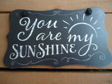 """""""You Are My Sunshine"""" Plaque Wall Hanging Blackboard style 9 ½"""" x 6"""""""
