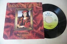 """FIORELLO""""(BATTISTI) LA CANZONE DEL SOLE- disco 45  giri FIVE Italy 1991""""PERFETTO"""