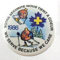 Vintage 1986 We Serve Because We Care Canadian Ski Patrol Pinback Button L848