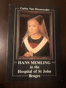 Hans Memling in the Hospital of St. John Bruges by Carlos Van Hooreweder 1997