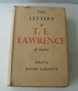 The Letters of T.E.Lawrence of Arabia David Garnett